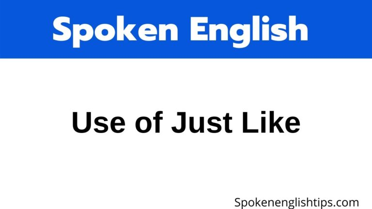 just like in English Speaking