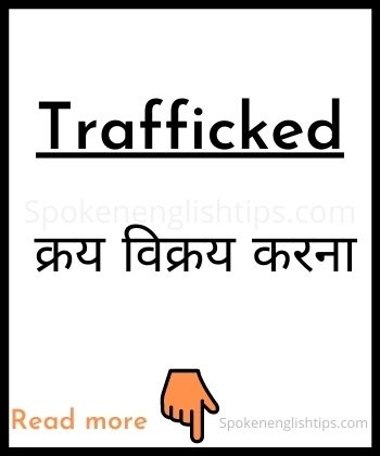 trafficked meaning in hindi