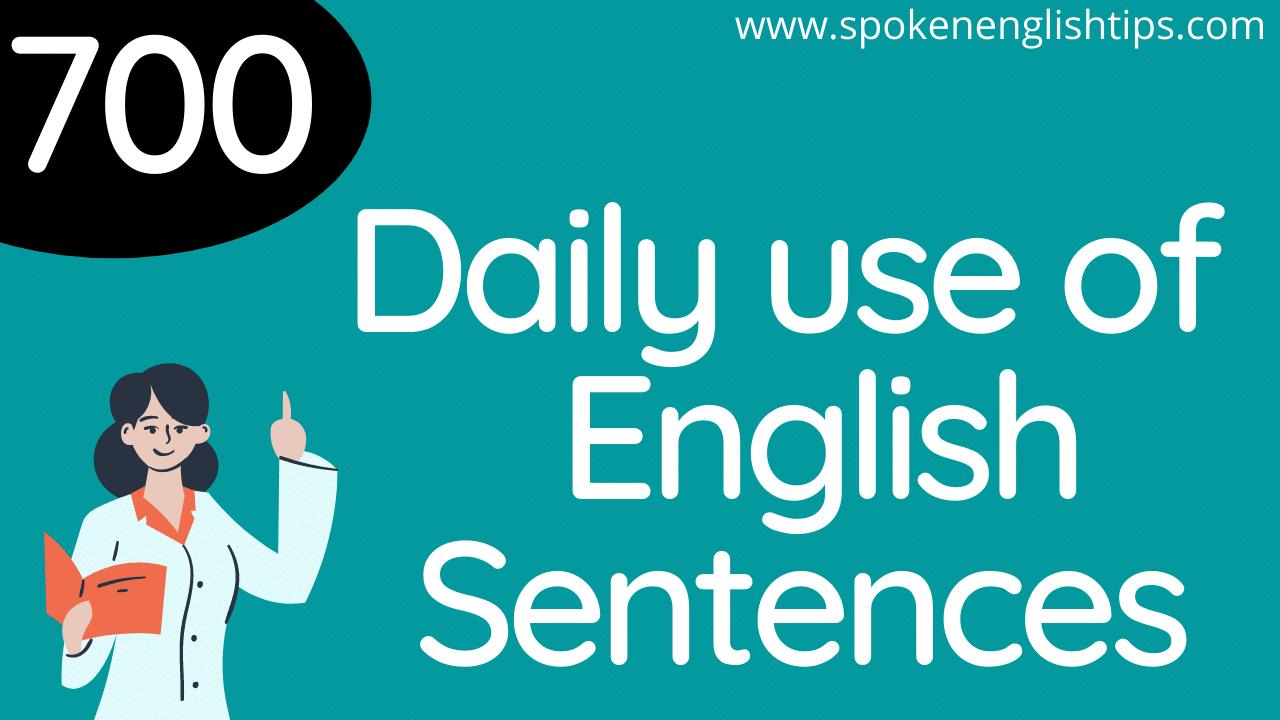 700 Dailyuse of Sentences