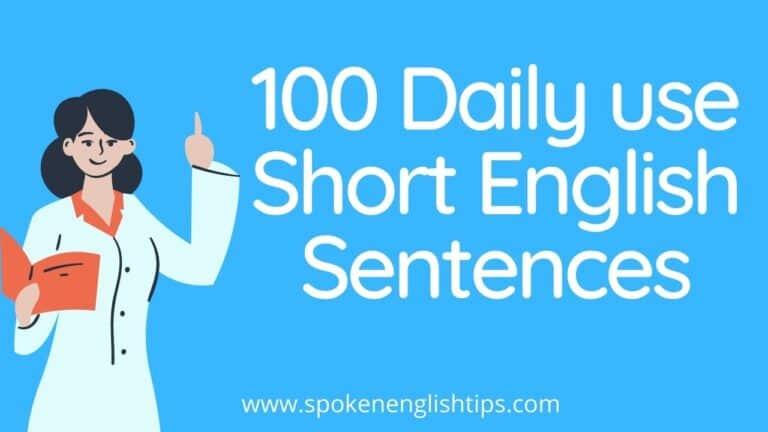 Daily use of Short english sentences