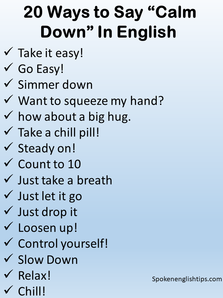 20m ways to say calm down