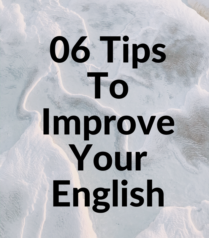 6 tips to improve english